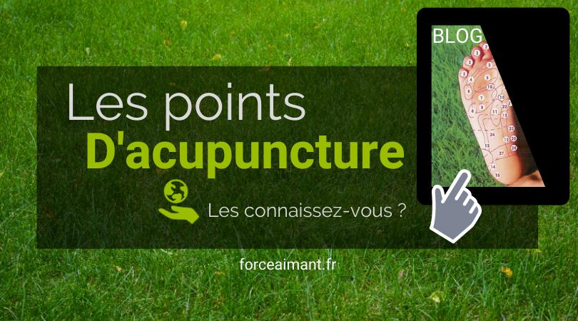 Connaissez-vous les points d'acupuncture ?
